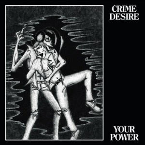 CrimeDesire_YourPower_LP
